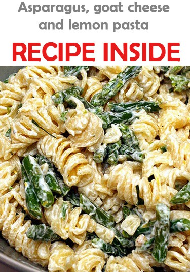 Asparagus, goat cheese and lemon pasta - Recipes & Me