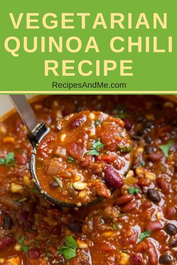 This vegetarian quinoa chili recipe is delicious, filling and the prefect comfort food on a chili day or on meatless Monday. Full of protein and yummy spices, it's made with a combination of red kidney and black beans. Great for dinner or a nice snack. #vegetarianchili #blackbeans #easyrecipes #comfortfood #freezerfriendly #quinoa #chili #vegetarian #vegan #veganchili