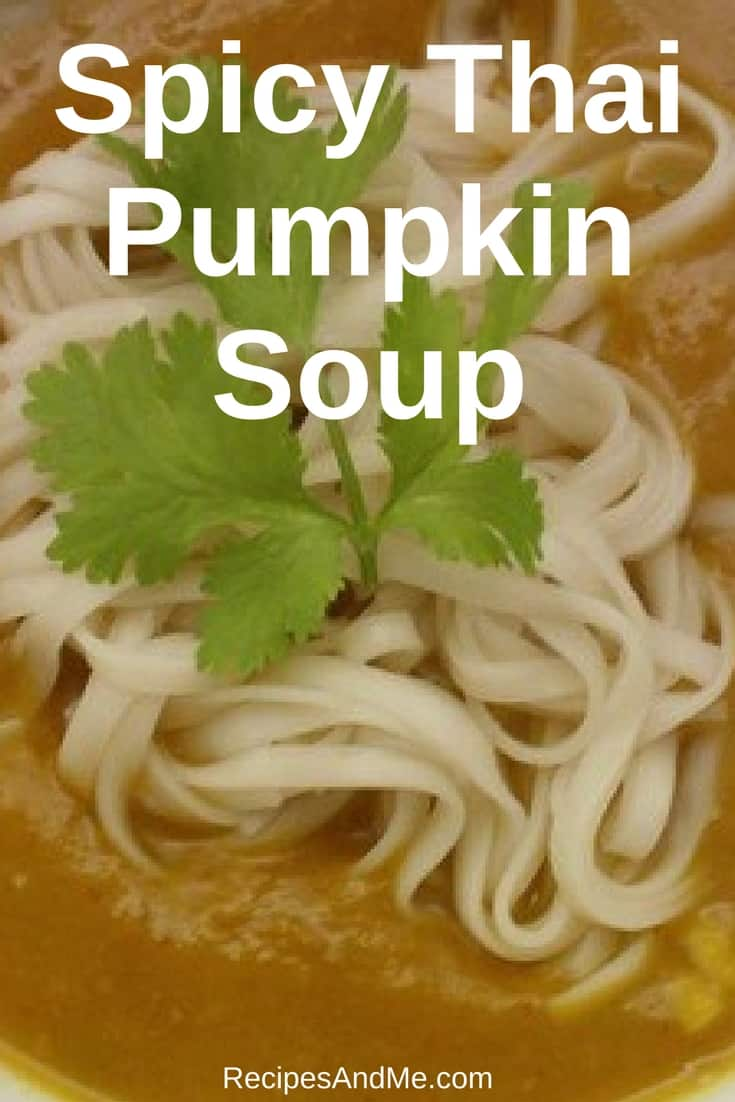 This spicy Thai pumpkin soup is a favorite at our house! Creamy with just the right amount of spice, everyone will love it! #recipes #Healthy #Dinner #lunch #snack #cooking #simple #mealprep #Easy