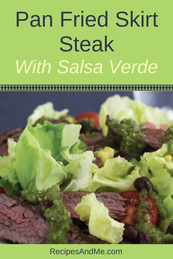 Learn how to cook this pan fried skirt steak recipe for a Mexican night. If you prefer, grill or cook the skirt steak in the oven. Then add some salsa verde for a true Mexican flair. Delicious!