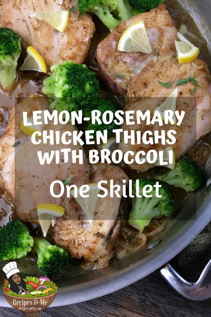This one-skillet recipe is packed with flavor and is oh-so-easy to prepare. #Rosemary #Lemon #Chicken #ChickenThigh #ChickenThighRecipes #Broccoli #HealthyFood #Recipes