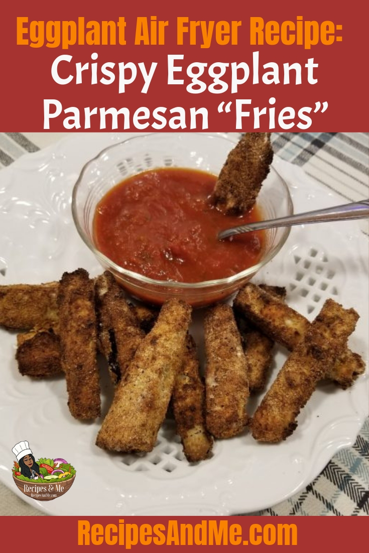 Have you been wondering what to do with your air fryer other than making french fries? Try making this delicious eggplant air fryer recipe, Crispy Eggplant Parmesan Fries. #EggplantParmesan #EggplantParmesanRecipe #EggplantWithParmesanRecipe #RecipeForEggplantParmesan #Eggplant #Recipes #AirFryer