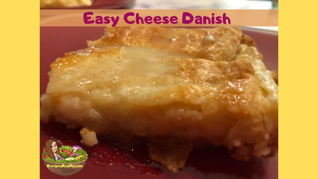 Easy Breakfast Cheese Danish Recipe - YUMMY! A crowd pleaser or just a great treat for you. Try it and let us know how it goes. #EasyCheeseDanish #BreakfastDanish #EasyDesserts #RefrigeratedCrescentRollRecipes #CreamCheeseRecipes
