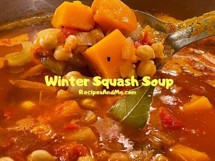 Winter Squash Soup-Feature-RecipesAndMe.com