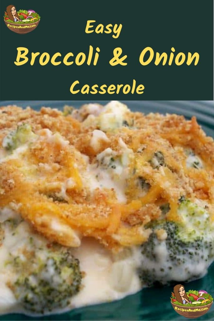 Broccoli & Onion Casserole Recipe - an Easy Win for Picky Palates. This creamy broccoli and onion casserole recipe is delicious, yet quick and easy to prepare. #BroccoliOnionCasserole #BroccoliCasserole #RecipesAndMe #EasyBroccoliCasserole