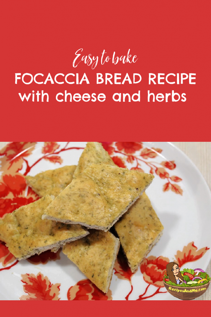 LOVING IT! Cheese Herb Focaccia Bread Recipe a new family favorite for wholesome homemade bread.  Delicious but simple. RecipesAndMe.com#HerbFocacciaBreadRecipe #FocacciaBreadRecipoe #FocacciaRecipe #HerbFocaccia #RecipesAndMe #HomemadeFocaccia #PinterestFocacciaBread
