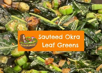 Sauteed okra leaf greens with Garlic, onions and pepper flakes in olive oil